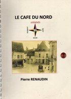 Pierre Renaudin. Le Café Du Nord à Arnay-le-Duc. - Bourgogne
