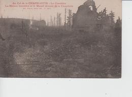 MILITARIA - Au Col De La CHAPELOTTE - Le Cimetière - La Maison Forestière Et Le Massif Dévasté De La Chapelotte - Cimetières Militaires