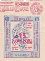 Billet De Tombola De 1953 - A été Plié En 4 Voir Scans - Billets De Loterie