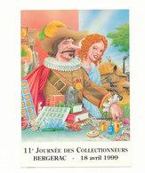 11ème JOURNEE DES COLLECTIONNEURS  BERGERAC - Bourses & Salons De Collections