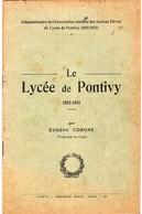 56 PONTIVY  Fascicule Le LYCEE De PONTIVY   1931  42 Pages. - Diplômes & Bulletins Scolaires