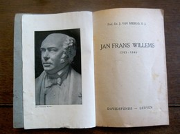 JAN  FRANS  WILLEMS  Door DR . J .  VAN  MIERLO  S. J .  1946 Druk BREPOLS  TURNOUT - Anciens