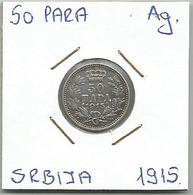 D11  Serbia 50 Para 1915. Ag KM#24 - Serbia