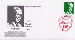 MESSICO - MEXICO - FDC 1997  -  DIA DEL MAESTRO  -  RAFAEL RAMIREZ - Messico