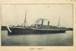 """R.M.S.""""OMAR"""" ~ A VINTAGE POSTCARD #90737 - Dampfer"""