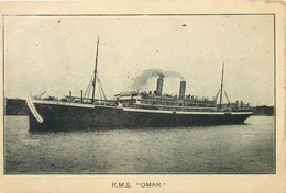 "R.M.S.""OMAR"" ~ A VINTAGE POSTCARD #90737 - Steamers"