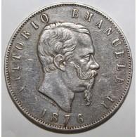 ITALIE - KM 8.4 - 5 LIRE 1876 R - VITOR EMMANUEL II - TB+ - 1861-1878 : Vittoro Emanuele II