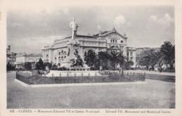 AM04 Cannes, Monument Edouard VII Et Casino Municipal - Cannes