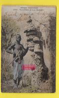 CPA Afrique Occidentale ֎ Termitière Et Type Malinké ֎ 1915 Mandingues, Mandinkas, Mandingos, Mandés, Maninkas - Mali