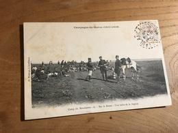 283/  Campagne Au Maroc 1907 1908 Camp Du Boucheron Sur La Route Une Halte De La Legion - Autres
