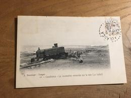 283/  Casablanca La Locomotive Renversee Sur La Voie - Casablanca