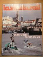 Vie Du Rail 2007 1985 Bréauté Beuzeville Saint Gilles Croix De Vie Gare Ville Tourisme Grand Veymont Durance La Rochelle - Trains