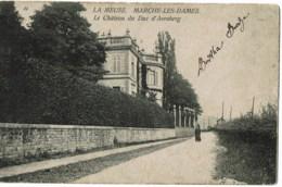 Marche Les Dames  Le Chateau Du Duc D'arenberg - Namur