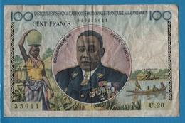 AFRIQUE ÉQU. FRANÇAISE ET CAMEROUN 100 FrancsND (1957)Serie U.20  35611  P# 32 GOUV. FÉLIX ÉBOUÉ - Camerun