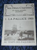 NOS DEUX CHARENTES EN CPA N° 16 /  LA PALLICE 1900 / SAINTES / ROCHEFORT / ROYAN / OLERON / SAUJON - Poitou-Charentes