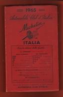 ACI Guida Michelin Italia 1965 Cucina Alberghi Ristoranti Strade - Motori