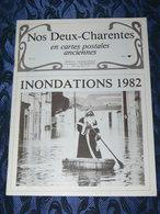 NOS DEUX CHARENTES EN CPA N° 22 /  INONDATIONS  1982/ SAINTES / ROCHEFORT / ROYAN / OLERON / SAUJON - Poitou-Charentes