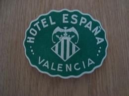 ETIQUETTE D'HOTEL ESPANA VALENCIA - Etiketten Van Hotels