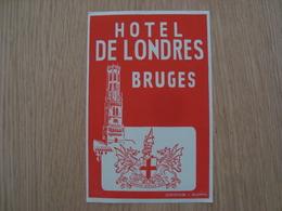 ETIQUETTE D'HOTEL DE LONDRES BRUGES - Hotel Labels