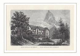 1891 HOTEL RIFFELALP BEI ZERMATT → Holzstich 150 X 90 Mm - Estampes & Gravures
