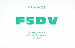 QSL CARTE RADIO AMATEUR - F5DV -  FRANCE DAX 1966 - DAVERAT MICHEL - Radio Amateur
