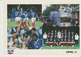 C.P. - OPEL - PARTENAIRE DE L'EQUIPE CHAMPIONNE DU MONDE  - FOOTBALL - CAMLY - - Football