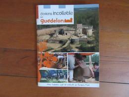 Deviens Incollable Sur Guédelon      Château   Chantier Médiéval à Treigny  ( Yonne ) - Livres, BD, Revues