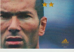 C.P. - JUIN 2002 - ON N'A QU'UNE SEULE CHOSE EN TÈTE - ADIDAS - ZINEDINE ZIDANE - FOOTBALL - Football