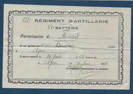 AGEN -  117e Régiment D'Artillerie - Permission De Minuit  1917 - Documents
