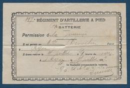 AGEN -  117e Régiment D'Artillerie à Pied - Permission De La Journée  1917 - Documents