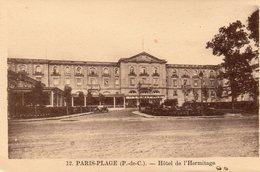LE TOUQUET - Hôtel De L'Hermitage - Le Touquet