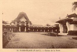 LE TOUQUET - Casino De La Forêt - Le Touquet