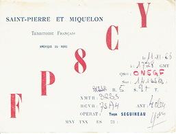 QSL CARTE RADIO AMATEUR - FP8CY-  SAINT-PIERRE ET MIQUELON (Territoire Français) 1966  - YVON SEGUINEAU - Radio Amateur