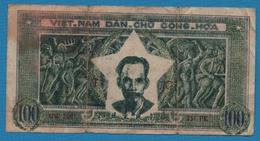 VIETNAM 100 DongND (1950)Letter TC Serie UW 268 231 PK  P# 33 - Vietnam