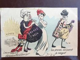 1 Carte P Illustrateur - Paul Cos - Elysée - La Prune éclipsent Le Nougat - - Satiriques