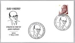 Medalla De Oro Del Grupo Filatelico A SUSO FABEIRO. Noia, Galicia, 2008 - Celebridades