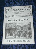 NOS DEUX CHARENTES EN CPA N° 29 /  SAINT JEAN D ANGELY 1900 / SAINTES / ROCHEFORT / ROYAN / OLERON / SAUJON - Poitou-Charentes