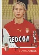 C.P. - PHOTO - A. S. MONACO - SAISON 2003/2004 - JAROSLAV PLASIL - 6 -  A.S.M. F.C.- FEDCOM - DEDICACEE - STUDIO PHENIX - Football