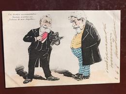 2 CPA Politique Satirique - POLITIQUE - Allons Emile, Voyons ! Une Derniere Recommandation ..... - Satiriques