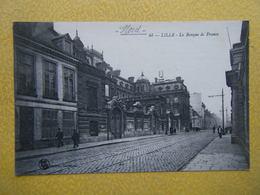 LILLE. La Banque De France. - Lille