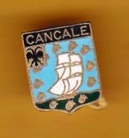 Broche En Laiton émaillé - Cancale (22) - Pas Un Pin's - Ecusson - Armoiries - Blasons - Héraldique - Ville - Obj. 'Remember Of'