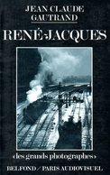 Photographie : René Jacques Par Gautrand (ISBN 2714428762 EAN 9782714428769) - Photographie