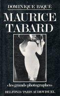 Photographie : Maurice Tabard Par Baqué (ISBN 2714427448 EAN 9782714427441) - Photographie