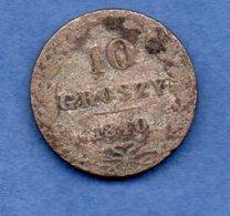 Pologne -  10 Groszy 1840WW -  état  B - Poland