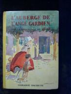 Comtesse De Ségur: L'auberge De L'ange-gardien/ Librairie Hachette, 1930 - Hachette