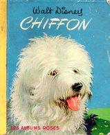 Enfantina : Chiffon Par Walt Disney (Les Albums Roses) - Livres, BD, Revues