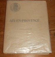 Aix En Provence. J. Charles Roux. 1907 - Livres, BD, Revues