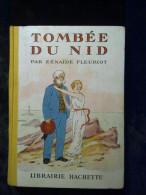 Zénaïde Fleuriot: Tombée Du Nid/ Hachette, 1936 - Hachette