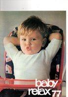 Catalogue BABY Relax De 1977, équipement Pour Bébé,, Lit, Baby-car, Vanity, Chaises Hautes, Couchage, 28 Pages - Vieux Papiers