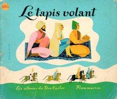 Enfantina (Les Albums Du Père Castor) : Le Tapis Volant Par Reynier - Livres, BD, Revues
